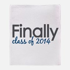 Finally Class of 2014 Throw Blanket