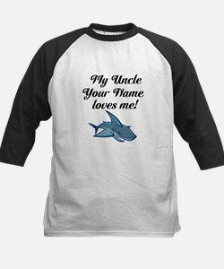 My Uncle (Your Name) Loves Me Shark Baseball Jerse