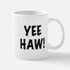 Yee Haw Mug