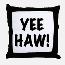 Yee Haw Throw Pillow