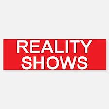 stop reality shows Bumper Bumper Bumper Sticker