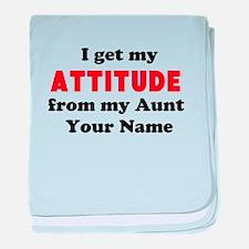 I Get My Attitude From My Aunt (Custom) baby blank