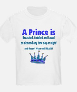 A Prince is 2 T-Shirt