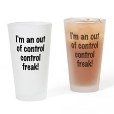 Control Freak Drinking Glass