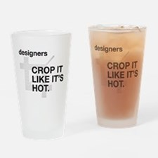 Designers Crop It Drinking Glass