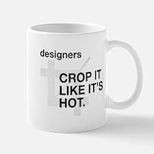 Designers Crop It Mugs