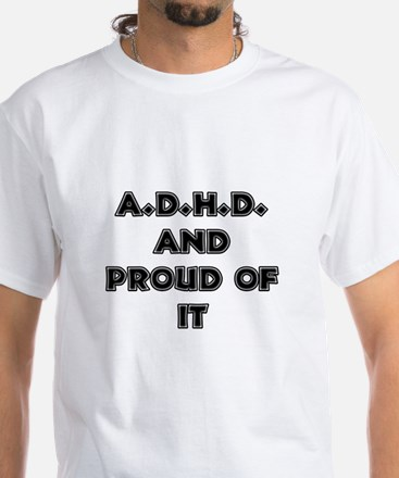 ADHD and Proud T-Shirt