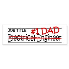 Job Dad Elect Eng Bumper Sticker