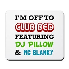 Club Bed Mousepad