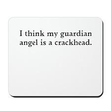 Guardian angel crackhead - black text Mousepad
