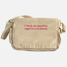 Guardian angel crackhead - pink text Messenger Bag