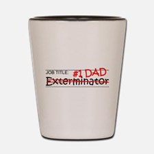 Job Dad Exterminator Shot Glass