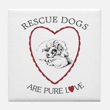 Rescues Are Pure Love Tile Coaster