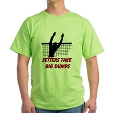 Setters Take Big Dumps T-Shirt