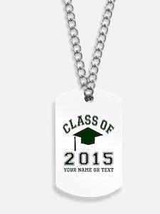 Class Of 2015 Graduation Dog Tags