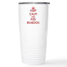 Keep Calm and Kiss Braedon Travel Mug