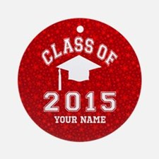Class Of 2015 Graduation Ornament (Round)