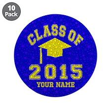 """Class Of 2015 Graduation 3.5"""" Button (10 pack)"""