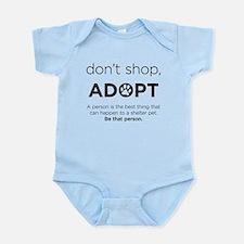Dont Shop, Adopt Infant Bodysuit