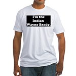 Indian Wayne Brady Fitted T-Shirt