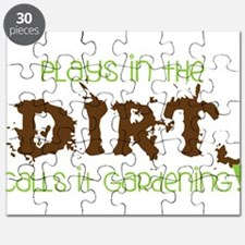 Plays in th DIRT CALLS it GaRdening Puzzle