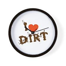 I Love Dirt Wall Clock
