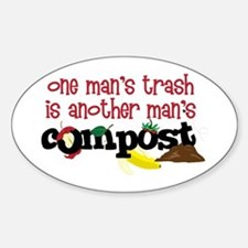 One mans trash is another mans Compost Bumper Stickers