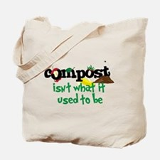 Compoct isNt what it used to be Tote Bag