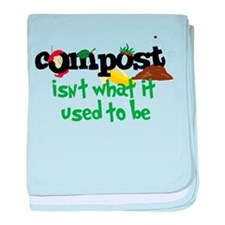 Compoct isNt what it used to be baby blanket