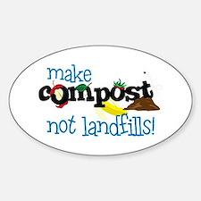 make compost not landfills ! Bumper Stickers