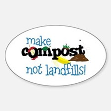 make compost not landfills ! Decal