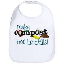 make compost not landfills ! Bib