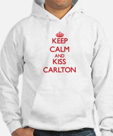Keep Calm and Kiss Carlton Hoodie