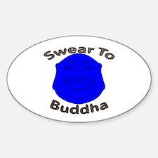 Swear To Buddha Decal