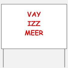 YID12 Yard Sign