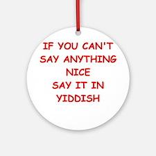 YIDDISH Ornament (Round)