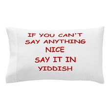 YIDDISH Pillow Case