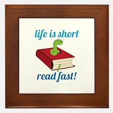 Life Is Short Read Fast! Framed Tile