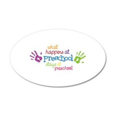 What Happens At Preschool Days Wall Decal