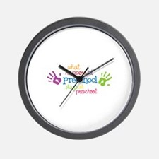 What Happens At Preschool Days Wall Clock