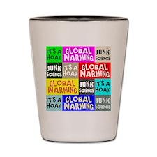 Global Warming Hoax Shot Glass