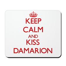 Keep Calm and Kiss Damarion Mousepad