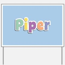Piper Spring14 Yard Sign