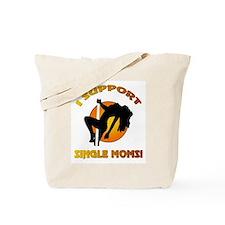 I SUPPORT... Tote Bag