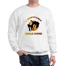 I SUPPORT... Sweatshirt