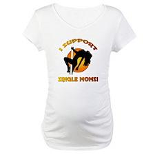 I SUPPORT... Shirt