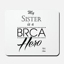 BRCA Hero – Sister Mousepad