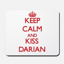 Keep Calm and Kiss Darian Mousepad