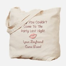 Sorry you couldn't... Tote Bag