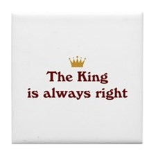 King Is Right Tile Coaster
